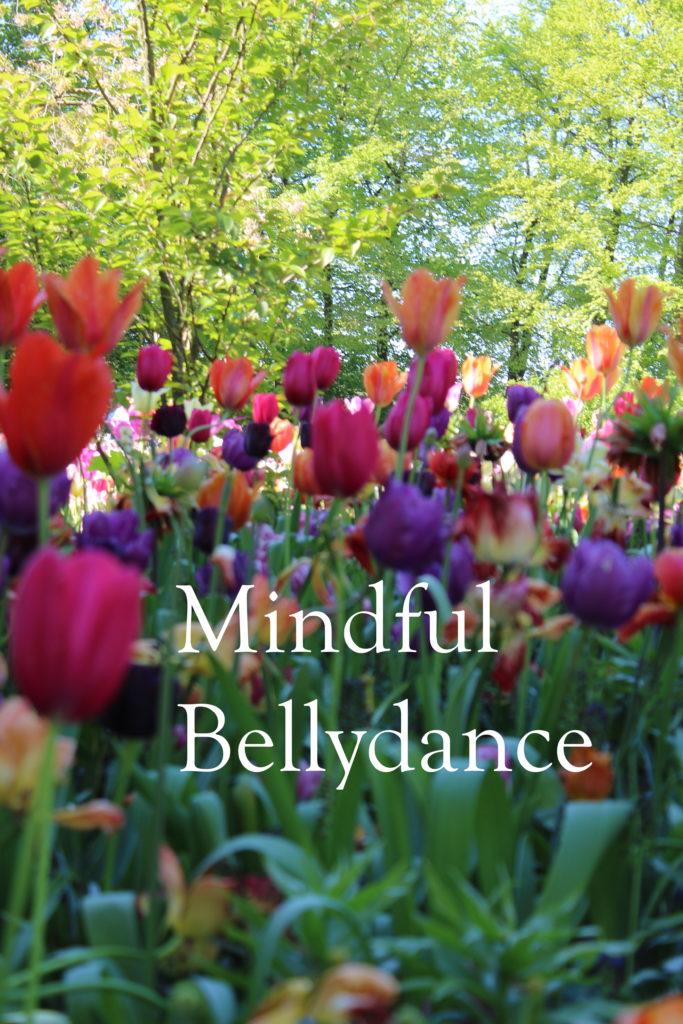 Mindful Bellydance